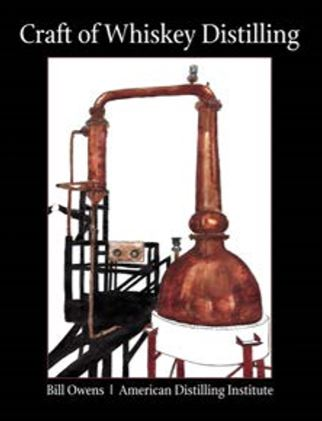 Craft of Distilling Whiskey